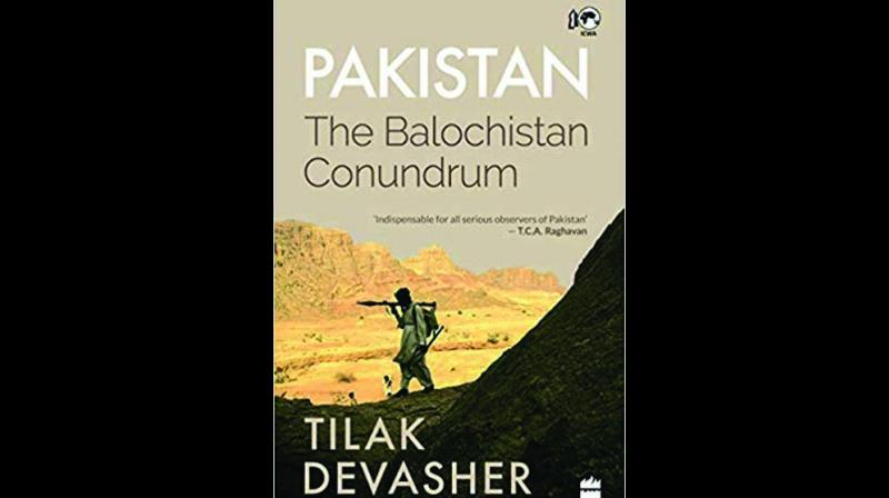 Pakistan: The Balochistan Conundrum By Tilak Devasher ICWA & HarperCollins pp 356; Rs 899