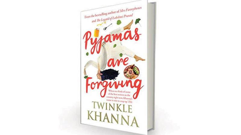 Pyjamas are Forgiving by  Twinkle Khanna, Juggernaut, Rs 325.