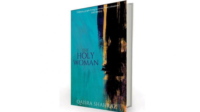 The Holy Woman by Qaisra Shahraz Tara India Research Press, Rs 395