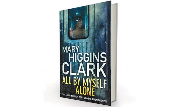 All By Myself, Alone by Mary Higgins Clark Simon & Schuster, Rs 550