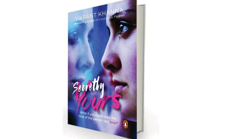 Secretly Yours by Vikrant Khanna Penguin, Rs 175