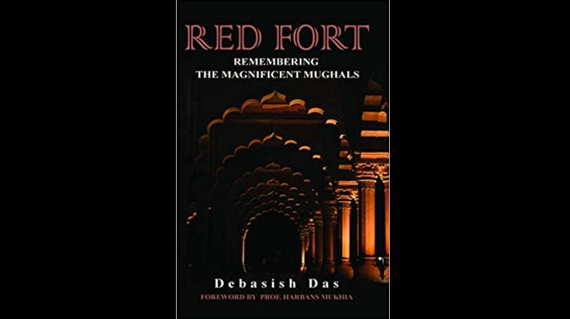 Cover photo of 'Red Fort: Remembering the Magnificent Mughals' by Debasish Das. (Twitter)