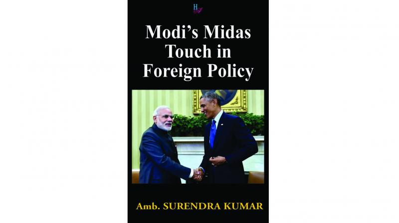 Modi's Midas Touch in Foreign Policy By Surendra Kumar Har-Anand Publications Pvt Ltd,  pp. 138, Rs 595