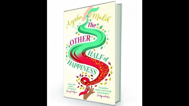 The Other Half of Happiness by Ayisha Malik Bloomsbury, Rs 399.