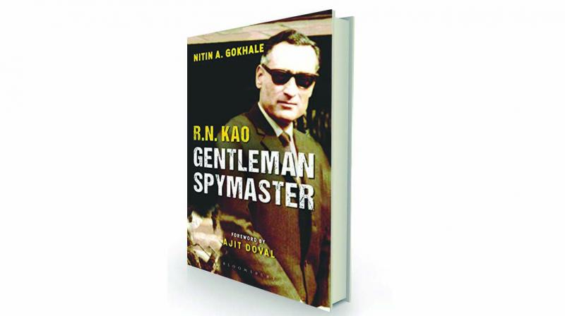 RN Kao, Gentleman Spymaster, by Nitin A Gokhale Bloomsbury, Rs 599.