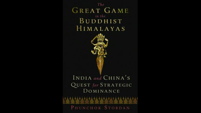 The Great Game in the Buddhist Himalayas By Phunchok Stobdan  Penguin Vintage pp.312, Rs 599