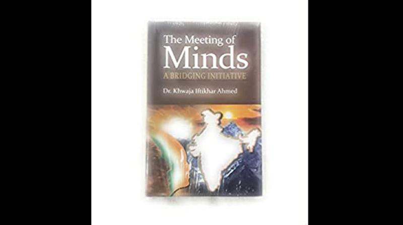 Cover page of 'The Meeting of Minds: A Bridging Initiative' by Khwaja Iftikhar Ahmed. (Twitter)