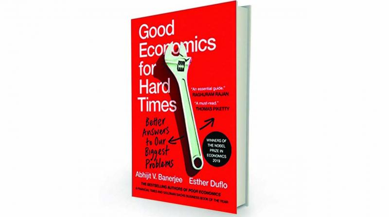 Good Economics for Hard Times, by Abhijit V. Banerjee, Esther Duflo Juggernaut, Rs 699.