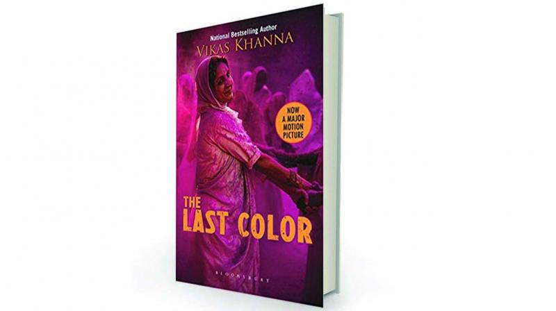 The Last Color by Vikas Khanna Bloomsbury, Rs 499
