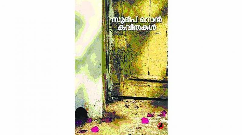 Sudeep Sen Kavithakal, Translated by Syam Sudhakar Payal Books pp.64; Rs 100.