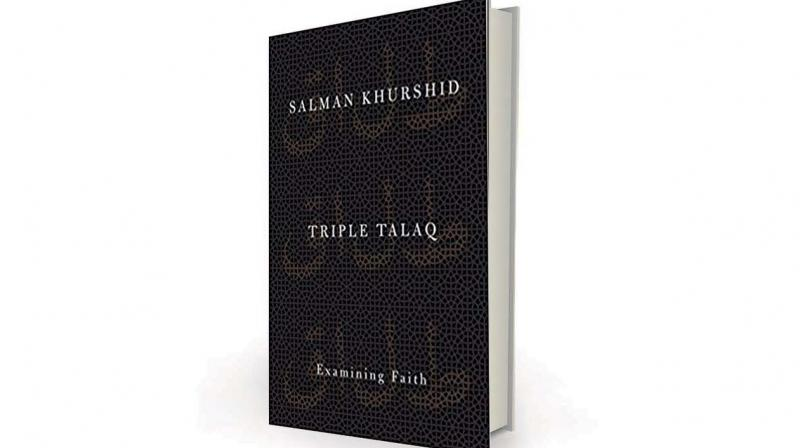Triple Talaq: Examining Faith by Salman Khurshid, Oxford, Rs 395