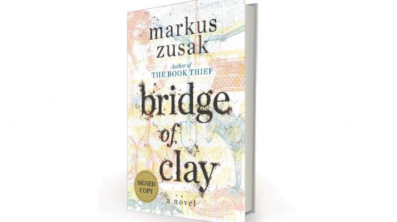Bridge of Clay by Markus Zusak, Doubleday, Rs 339.50
