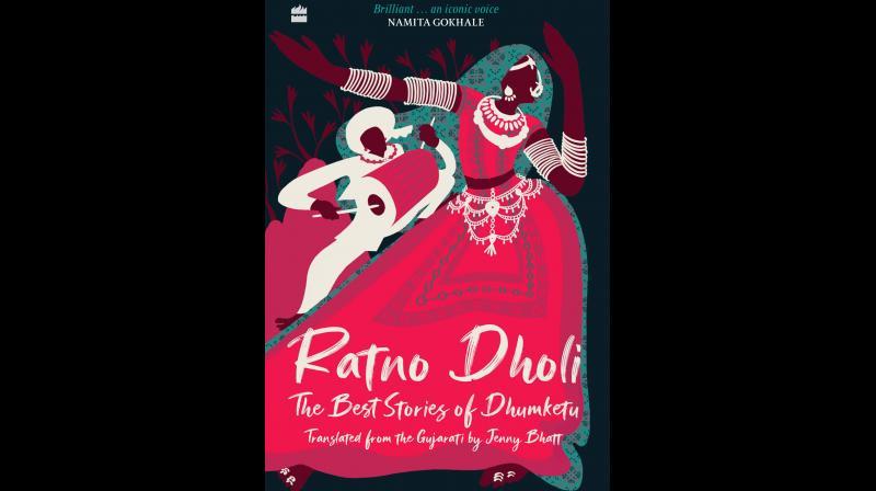 Ratno Dholi: The Best Stories of Dhumketu, translated by Jenny Bhatt.