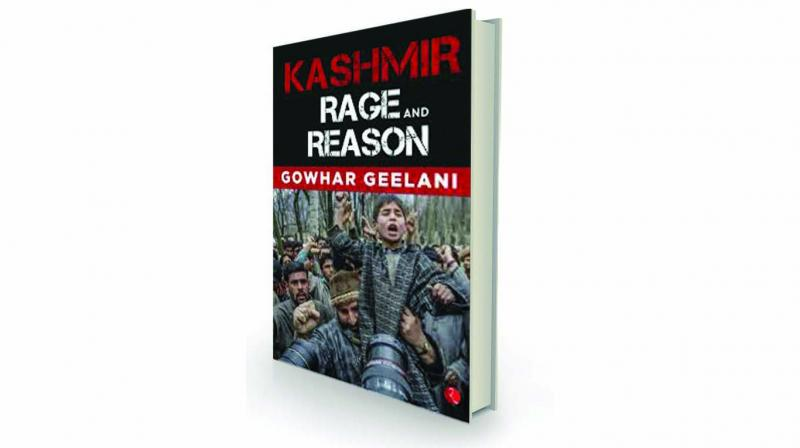 Kashmir – Rage and Reason, by Gowhar Geelani Rupa, Rs 394.