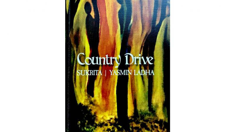 Country Drive, By Yasmin Ladha, Red River pp 134; Rs 300.