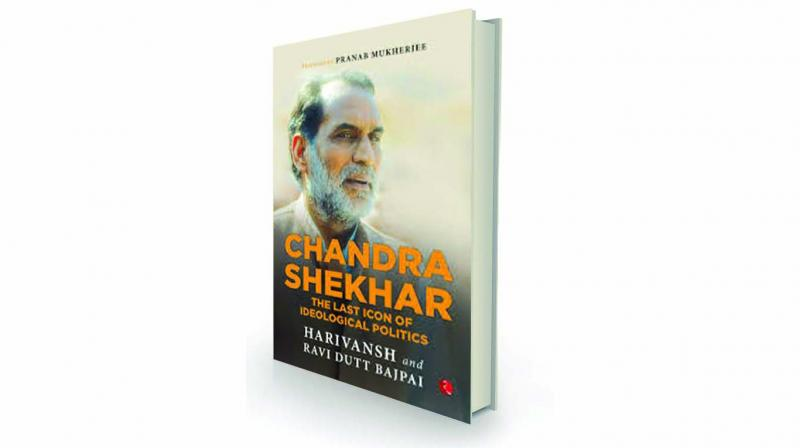 Chandra Shekhar: The Last Icon of Ideological Politics, by Harivansh and Ravi Dutt Bajpai Rupa, Rs 595.