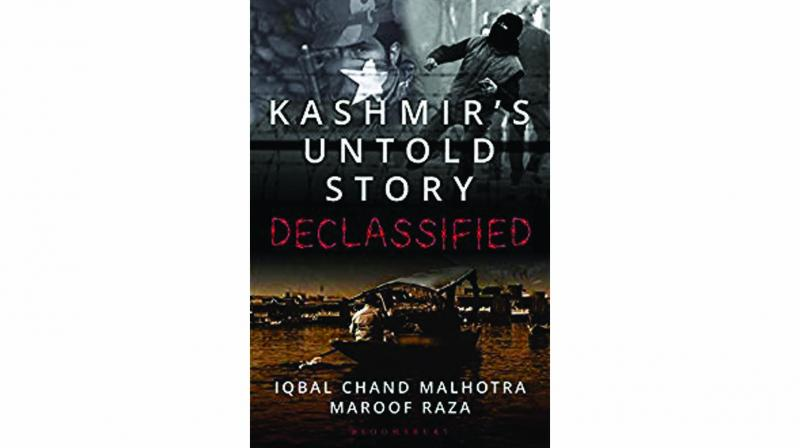 Kashmir's untold story declassified, by iqbal chand malhotra and maroof raza Bloomsbury pp 202; Rs 499.