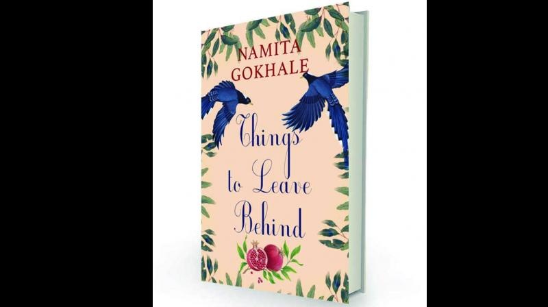 Things to Leave Behind, by Namita Gokhale Penguin Random House India, Rs 305.