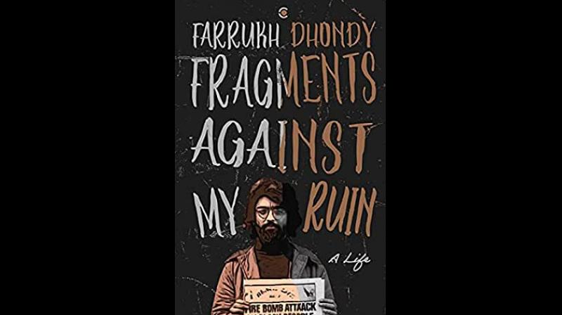 Since Dhondy's title Fragments Against My Ruin, taken from The Waste Land, has been interpreted in many ways, one can't be sure of his precise meaning. (Image: Amazon)
