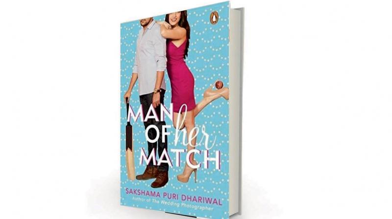 Man of Her Match by Sakshama Puri Dhariwal, Penguin Random House, Rs 299.