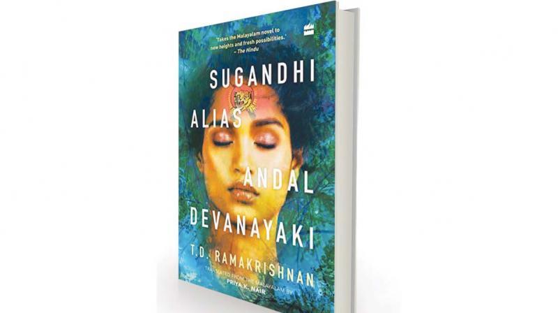 Sugandhi Alias Andal Devanayaki by T.D. Ramakrishnan, translated by Priya K. Nair, HarperCollins, Rs 399.