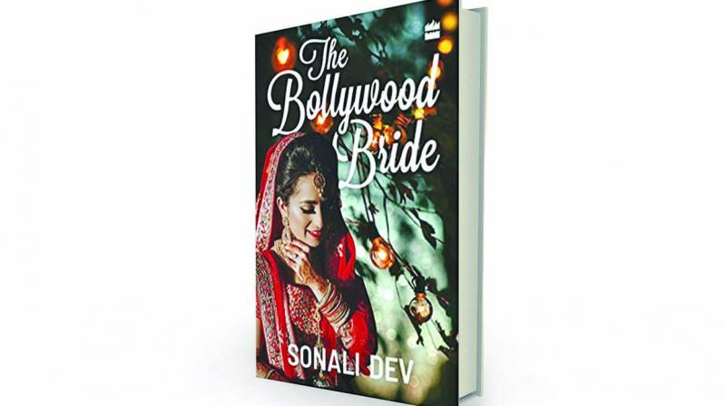 The Bollywood Bride by Sonali Dev, HarperCollins, Rs 299.
