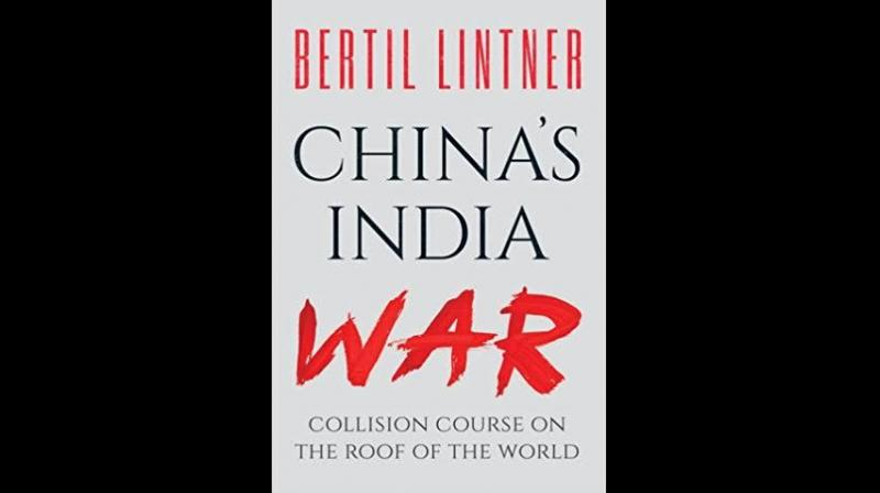 China's india war by Bertil Lintner, Oxford, Rs 675