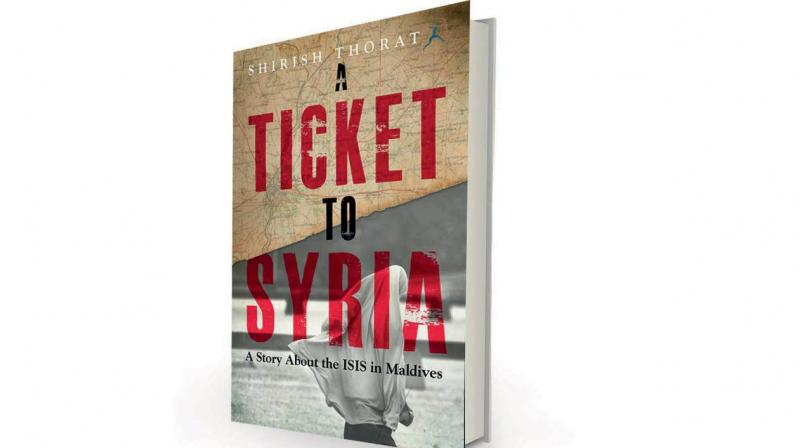 A Ticket to Syria by Shirish Thorat, Bloomsbury India, Rs 399.
