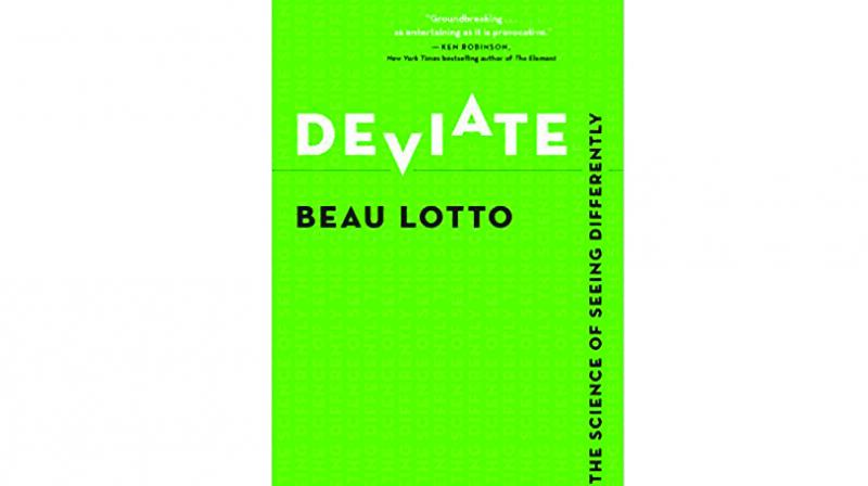 In his book, Deviate, world renowned neuroscientist and TED speaker Beau Lotto, takes the readers on a journey of how we perceive things and tries to explain how our own perception works.