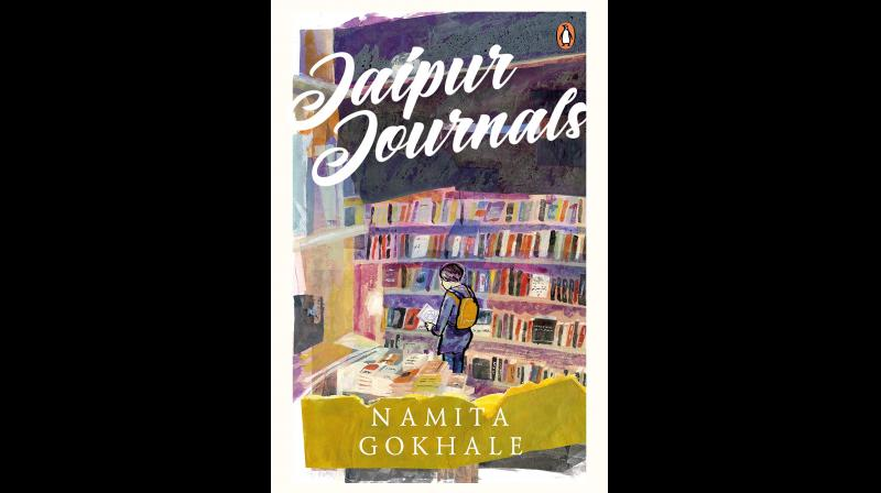 Title: Jaipur Journals. Author: Namita Gokhale. Publisher: Penguin. Number of pages: 201. Price: Rs 499.