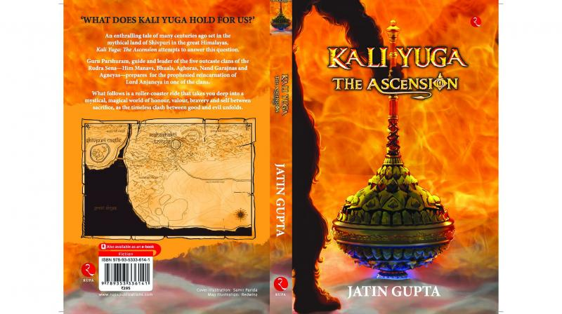 Kali Yuga: The Ascension by Jatin Gupta, Publisher: Rupa Publications India, Pp.240, Rs 295.