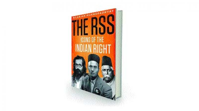 The RSS: Icons of the Indian Right by Nilanjan Mukhopadhyay Tranquebar, Rs 799.