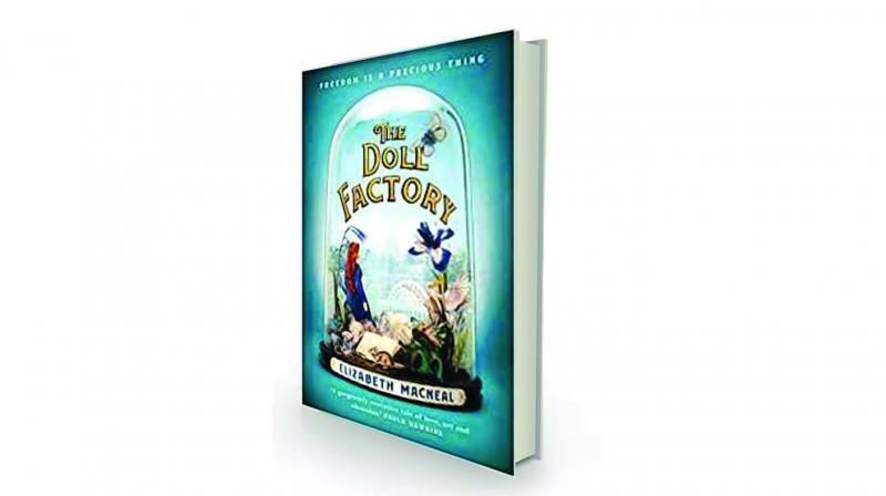 The doll factory, By Elizabeth Macneal Picador Rs 399.