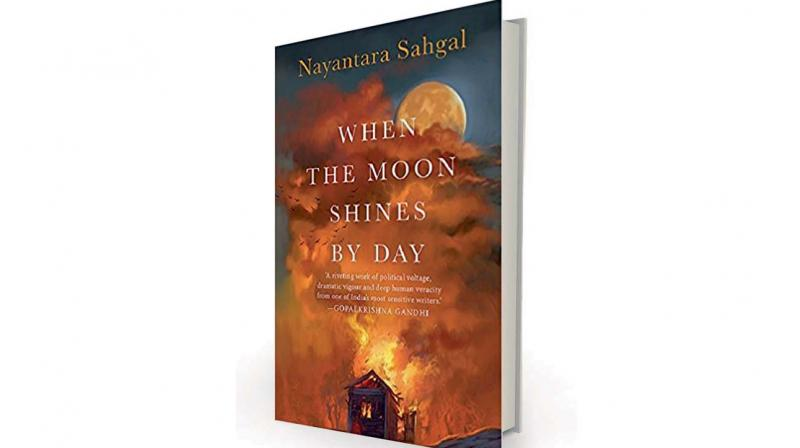 When The Moon Shines by Day by Nayantara Sehgal, Speaking Tiger Publishing Pvt Ltd, Rs 212