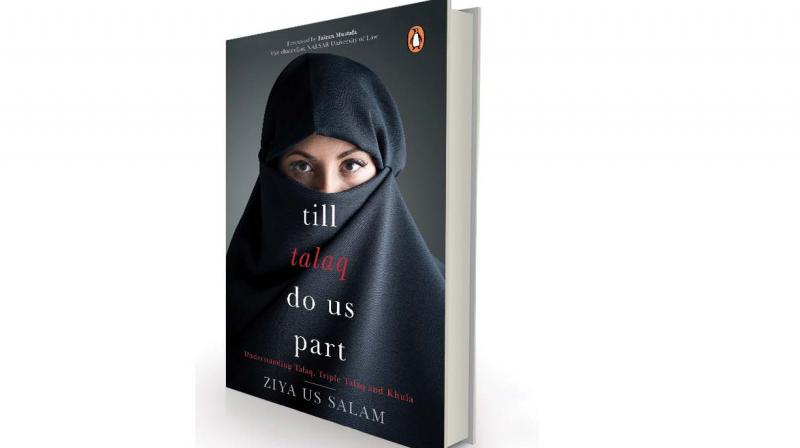 Till Talaq Do US Part by Ziya Us Salam, Penguin, Rs 399