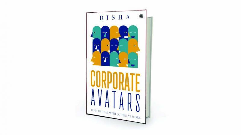Corporate Avatars By Disha Jaico Publishing House, Rs 210.
