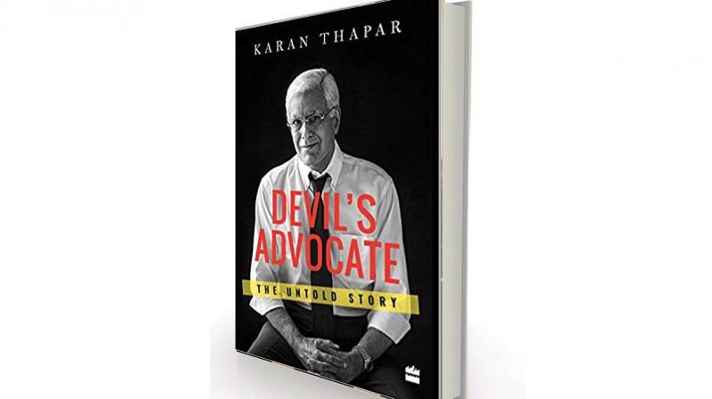 Devil's Advocate: The Untold Story by Karan Thapar, HarperCollins, Rs 699