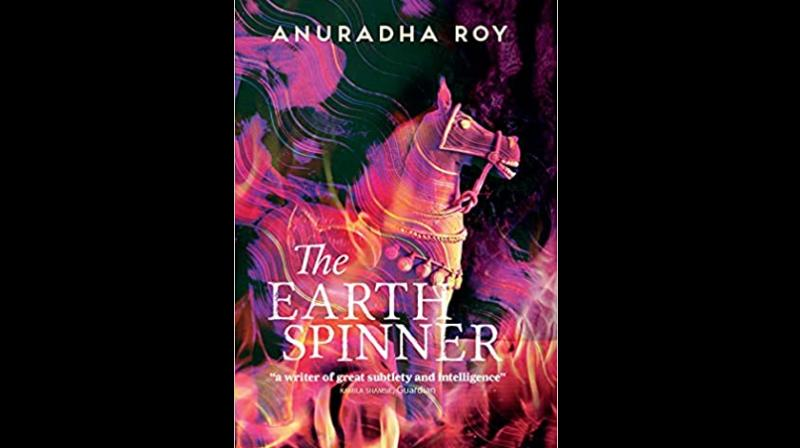 Cover page of Earthspinner by Anuradha Roy