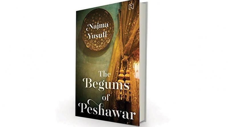 The Begums of Peshawar by Najma Yusufi, Hachette India, Rs 399.