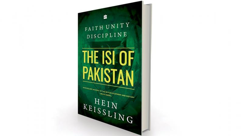 Faith, Unity, Discipline: The Inter-Service Intelligence of Pakistan by Hein Kiessling HarperCollins, Rs 599