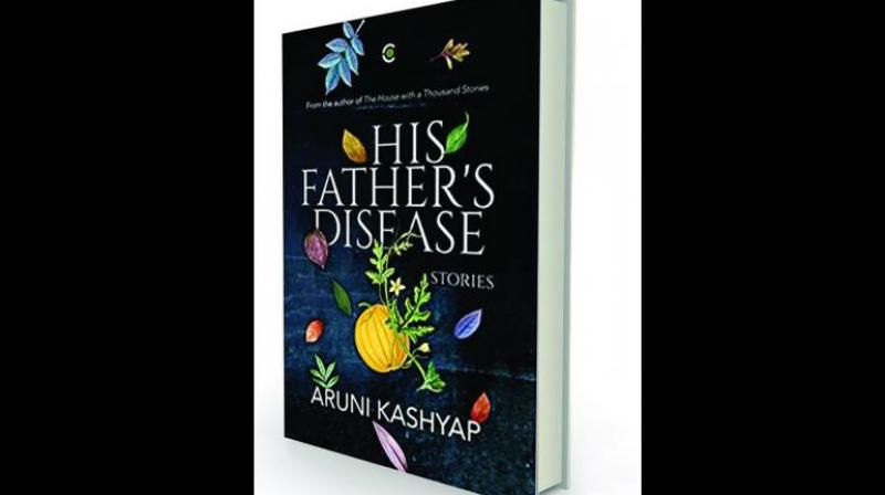 His Father's Disease: Stories By Aruni Kashyap Context, Rs 499.