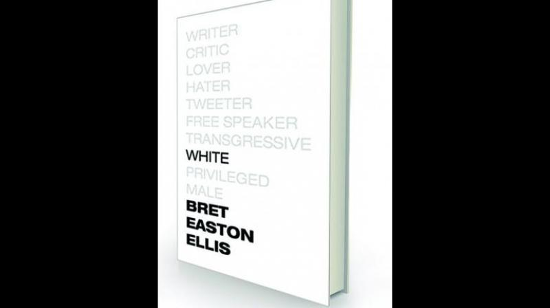 White by Brett Easton Ellis Knopf, Rs 799.