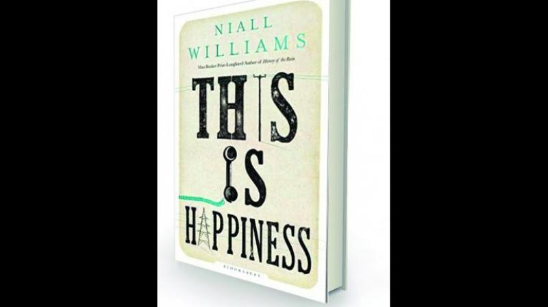 This is Happiness by Niall Williams Bloomsbury, Rs 550.