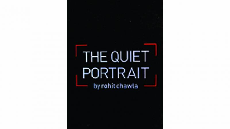 The Quiet Portrait, By Rohit Chawla  HarperCollins forthcoming