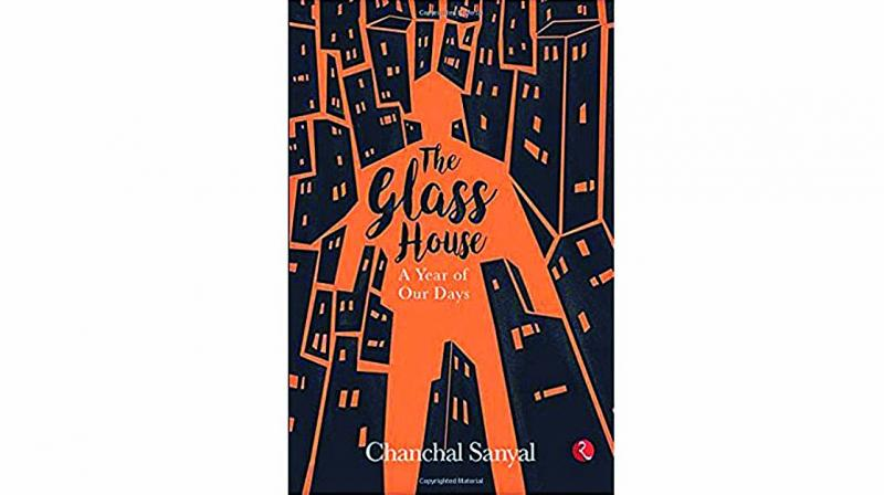 The Glass House - A Year of Our days,Rupa Publications pp.200, Rs 295