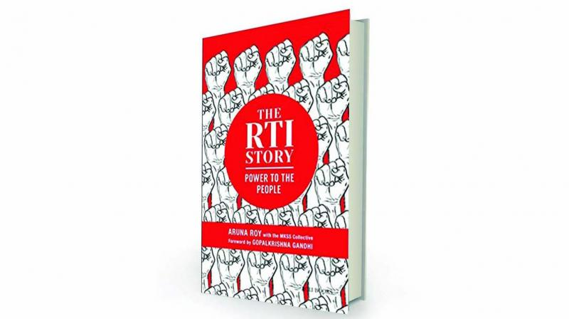 The RTI Story: Power to the People by Aruna Roy & MKSS Collective Roli Books, Rs 380