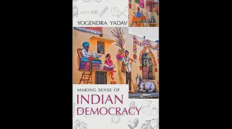 Making Sense of Indian Democracy by Yogendra Yadav
