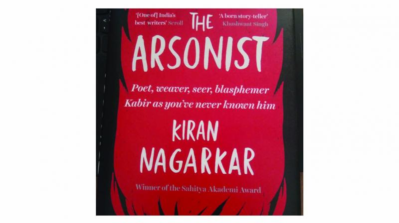 The Arsonist, By Kiran Nagarkar Juggernaut pp.308, Rs 599.
