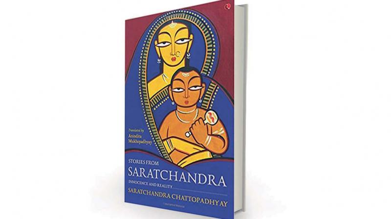 Stories from Saratchandra: Innocence and Reality by Saratchandra Chattopadhyay translated by Anindita Mukhopadhyay, Rupa, Rs 295