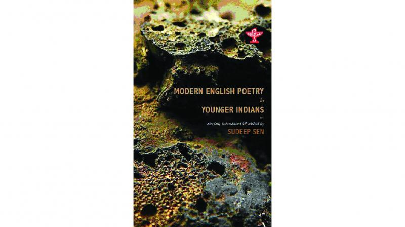 Modern English Poetry by Younger Indians, Selected, introduced and edited by Sudeep Sen Sahitya Akademi pp.256,  Rs 300.